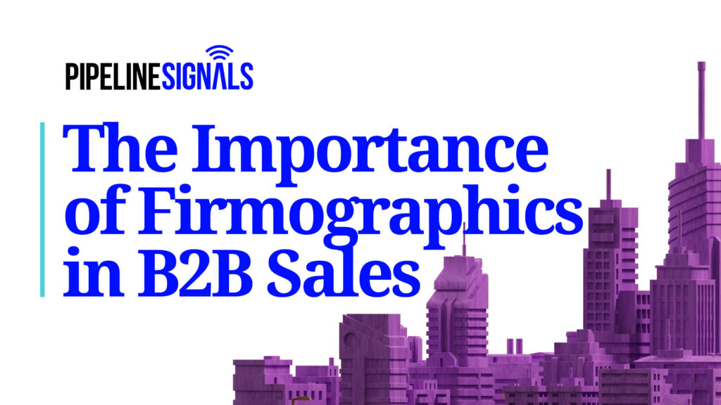 importance of firmographics in B2B sales